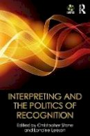 - Interpreting and the Politics of Recognition: The IATIS Yearbook - 9781138666795 - V9781138666795