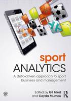 - Sport Analytics: A data-driven approach to sport business and management - 9781138667136 - V9781138667136
