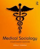 Cockerham, William C. - Medical Sociology - 9781138668324 - V9781138668324
