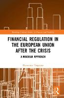 Tropeano, Domenica - Financial Regulation in the European Union After the Crisis: A Minskian Approach (Routledge Critical Studies in Finance and Stability) - 9781138668478 - V9781138668478