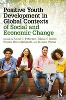 - Positive Youth Development in Global Contexts of Social and Economic Change - 9781138670815 - V9781138670815