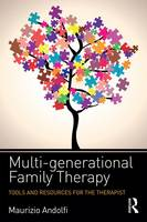Andolfi, Maurizio - Multi-generational Family Therapy: Tools and resources for the therapist - 9781138670976 - V9781138670976
