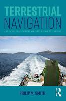 Smith, Philip M. - Terrestrial Navigation: A Primer for Deck Officers and Officer of the Watch Exams - 9781138674721 - V9781138674721