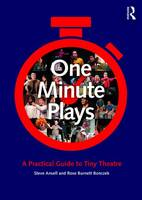 - One Minute Plays: A Practical Guide to Tiny Theatre - 9781138675063 - V9781138675063