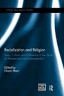 . Ed(s): Meer, Nasar - Racialization and Religion - 9781138676565 - V9781138676565