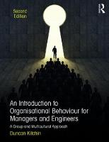 Kitchin, Duncan - An Introduction to Organisational Behaviour for Managers and Engineers: A Group and Multicultural Approach - 9781138680838 - V9781138680838