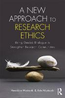 Mustajoki, Henriikka, Mustajoki, Arto - A New Approach to Research Ethics: Using Guided Dialogue to Strengthen Research Communities - 9781138682221 - V9781138682221