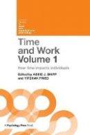 . Ed(s): Shipp, Abbie J.; Fried, Yitzhak - Time and Work - 9781138684645 - V9781138684645