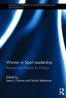 - Women in Sport Leadership: Research and practice for change (Routledge Research in Sport Business and Management) - 9781138686168 - V9781138686168
