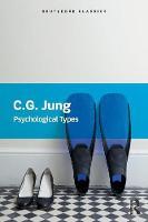 Jung, Carl - Psychological Types (Routledge Classics) - 9781138687424 - V9781138687424