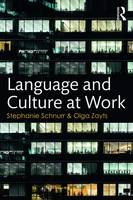 Schnurr, Stephanie, Zayts, Olga - Language and Culture at Work - 9781138688490 - V9781138688490