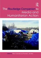 - Routledge Companion to Media and Humanitarian Action (Routledge Media and Cultural Studies Companions) - 9781138688575 - V9781138688575