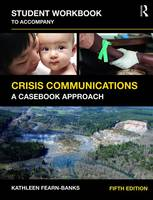Fearn-Banks, Kathleen - Student Workbook to Accompany Crisis Communications: A Casebook Approach - 9781138688971 - V9781138688971