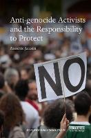 Jansen, Annette - Anti-genocide Activists and the Responsibility to Protect (Routledge Humanitarian Studies) - 9781138691414 - V9781138691414