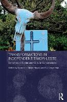- Transformations in Independent Timor-Leste: Dynamics of Social and Cultural Cohabitations (Routledge/City University of Hong Kong Southeast Asia Series) - 9781138691438 - V9781138691438