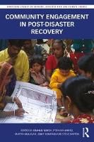 - Community Engagement in Post-Disaster Recovery (Routledge Studies in Hazards, Disaster Risk and Climate Change) - 9781138691674 - V9781138691674