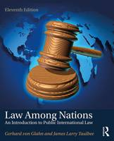 Glahn, Gerhard von, Taulbee, James Larry - Law Among Nations: An Introduction to Public International Law - 9781138691728 - V9781138691728