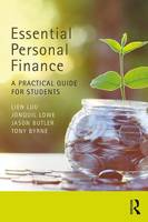 Luu, Lien, Lowe, Jonquil, Butler, Jason, Byrne, Tony - Essential Personal Finance: A Practical Guide for Students - 9781138692954 - V9781138692954