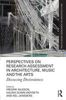 - Perspectives on Research Assessment in Architecture, Music and the Arts: Discussing Doctorateness (Routledge Research in Architecture) - 9781138695573 - V9781138695573