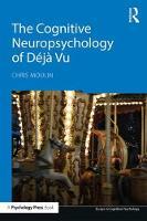 Moulin, Chris - The Cognitive Neuropsychology of Déjà Vu (Essays in Cognitive Psychology) - 9781138696266 - V9781138696266