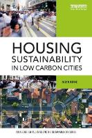 Horne, Ralph - Housing Sustainability in Low Carbon Cities (Routledge Equity, Justice and the Sustainable City series) - 9781138698345 - V9781138698345