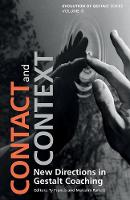 - Contact and Context: New Directions in Gestalt Coaching - 9781138700833 - V9781138700833