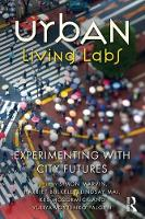 - Urban Living Labs: Experimenting with City Futures - 9781138714779 - V9781138714779