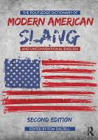 - The Routledge Dictionary of Modern American Slang and Unconventional English - 9781138722088 - V9781138722088