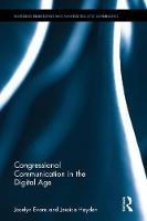 Evans, Jocelyn, Hayden, Jessica M. - Congressional Communication in the Digital Age (Routledge Research in American Politics and Governance) - 9781138724839 - V9781138724839