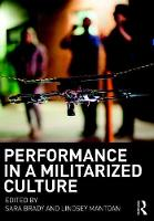 - Performance in a Militarized Culture - 9781138740808 - V9781138740808