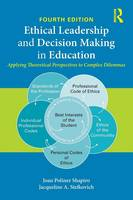 Shapiro, Joan Poliner, Stefkovich, Jacqueline A. - Ethical Leadership and Decision Making in Education: Applying Theoretical Perspectives to Complex Dilemmas - 9781138776272 - V9781138776272