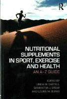 - Nutritional Supplements in Sport, Exercise and Health: An A-Z Guide - 9781138777644 - V9781138777644