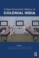 - A New Economic History of Colonial India - 9781138779723 - V9781138779723