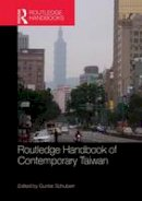 . Ed(s): Schubert, Gunter - Routledge Handbook of Contemporary Taiwan - 9781138781870 - V9781138781870