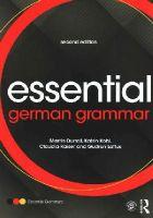 Durrell, Martin, Kohl, Katrin, Loftus, Gudrun, Kaiser, Claudia - Essential German Grammar (Essential Language Grammars) - 9781138785816 - V9781138785816