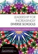 Theoharis, George, Scanlan, Martin - Leadership for Increasingly Diverse Schools (Educational Leadership for Equity and Diversity) - 9781138785939 - V9781138785939