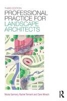 Tennant, Rachel, Garmory, Nicola, Winsch, Clare - Professional Practice for Landscape Architects - 9781138785977 - V9781138785977