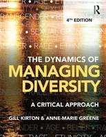Kirton, Gill, Greene, Anne-marie - The Dynamics of Managing Diversity: A critical approach - 9781138786707 - V9781138786707