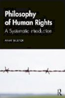 Biletzki, Anat - The Philosophy of Human Rights. A Systematic Introduction.  - 9781138787353 - V9781138787353