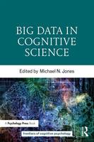 - Big Data in Cognitive Science (Frontiers of Cognitive Psychology) - 9781138791930 - V9781138791930