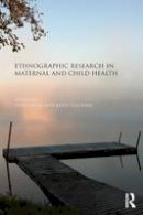- Ethnographic Research in Maternal and Child Health - 9781138792227 - V9781138792227