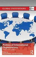 - The Politics of International Organizations: Views from insiders (Global Institutions) - 9781138793132 - V9781138793132