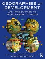 Potter, Robert, Binns, Tony, Elliott, Jennifer A., Nel, Etienne, Smith, David W. - Geographies of Development: An Introduction to Development Studies - 9781138794306 - V9781138794306