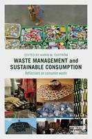 - Waste Management and Sustainable Consumption: Reflections on consumer waste - 9781138797260 - V9781138797260