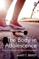 Brady, Mary - The Body in Adolescence - 9781138797765 - V9781138797765