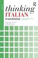 Cragie, Stella; Gambarotta, Patrizia; Higgins, Ian; Sandor, Hervey - Thinking Italian Translation - 9781138799783 - V9781138799783