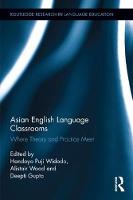 - Asian English Language Classrooms: Where Theory and Practice Meet (Routledge Research in Language Education) - 9781138800861 - V9781138800861