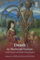 - Death in Medieval Europe: Death Scripted and Death Choreographed - 9781138802131 - V9781138802131
