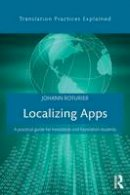 Roturier, Johann - Localizing Apps: A practical guide for translators and translation students (Translation Practices Explained) - 9781138803596 - V9781138803596