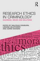 - Research Ethics in Criminology: Dilemmas, Issues and Solutions - 9781138803701 - V9781138803701